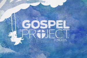 Gospel Project at Home Resources